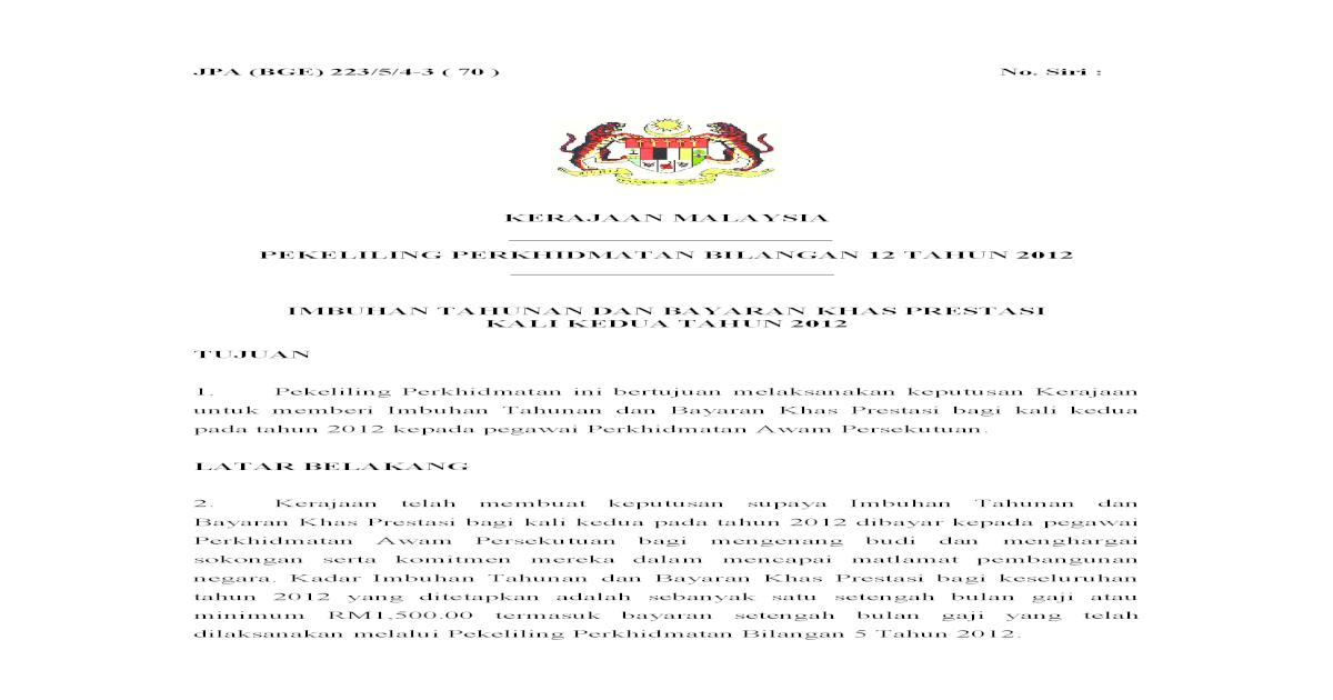 Pekeliling Perkhidmatan Bilangan 12 Tahun Bge 223 5 4 3 70 No Siri Kerajaan Malaysia Pekeliling Perkhidmatan Bilangan 12 Tahun 2012 Imbuhan Tahunan Dan Bayaran Khas Prestasi Pdf Document