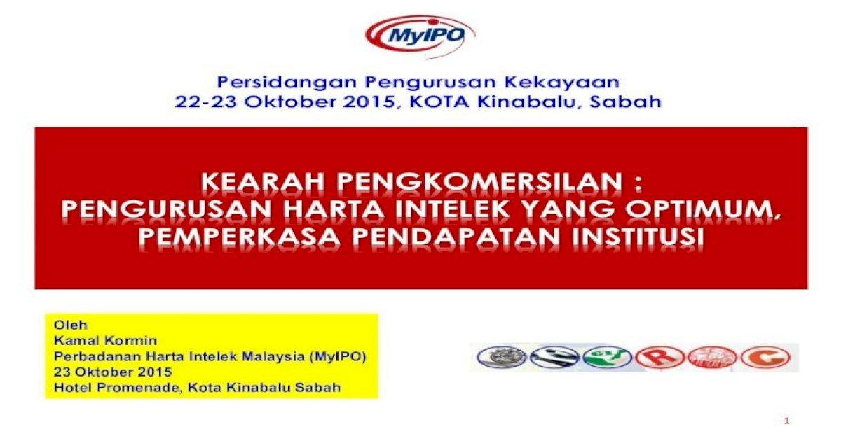 Kearah Pengkomersilan Ums Edu My Pembentangan En 8 Pemilikan Harta Intelek 2008 2009 2009 Pdf Document