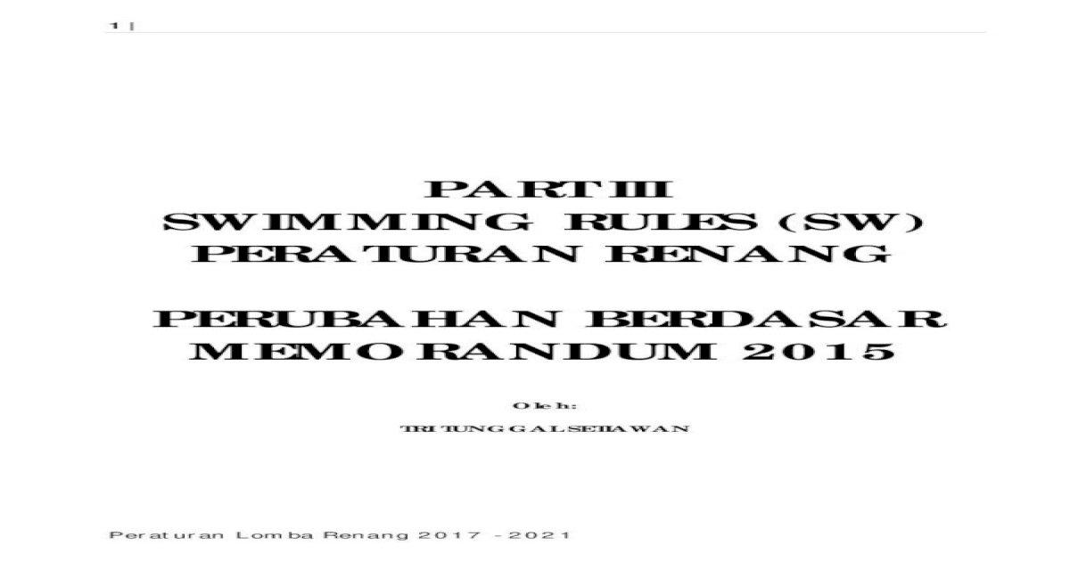 PART III SWIMMING RULES (SW) PERATURAN RENANG RULES part
